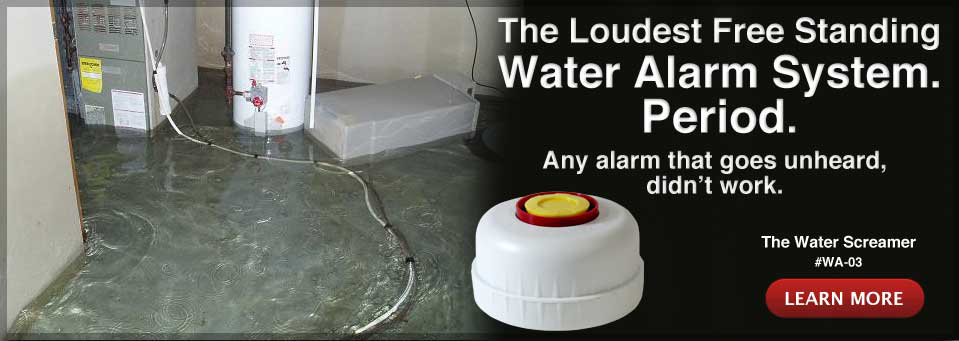 The Loudest Free Standing Water Alarm System Period.